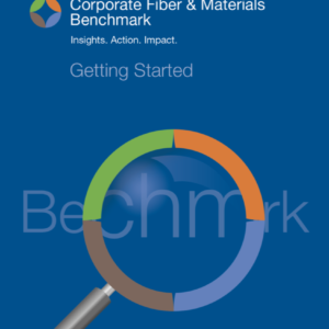 Corporate Fiber & Materials Benchmark: 2019 Getting Started Guide